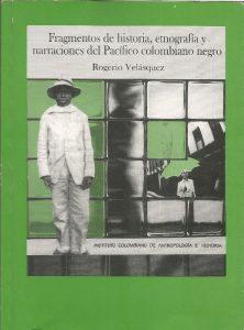 fragmentos-de-historia-etnografia-y-narraciones-del-pacifico-colombiano-negro